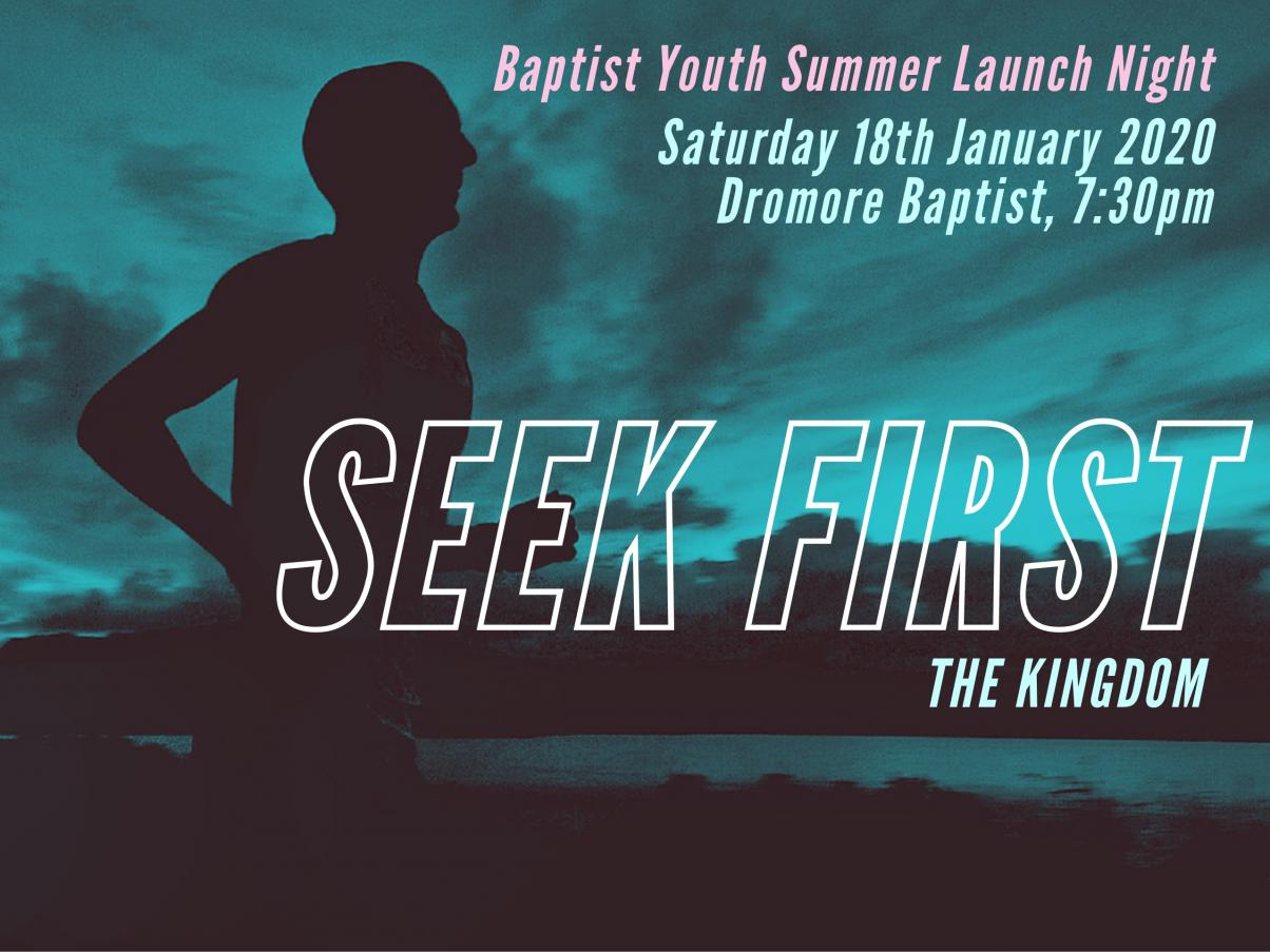 by-summer-launch-night-seek-first-the-kingdom